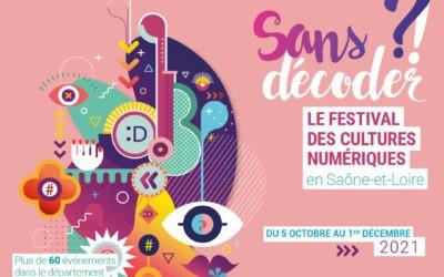 """Festival """"Sans Décoder"""" : les cultures numériques dans le département"""